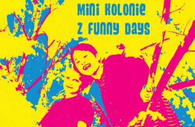 Mini Kolonie z Funny Days